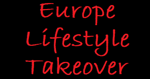 Europe Lifestyle Takeover