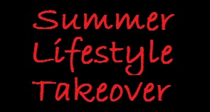 Summer Lifestyle Takeover